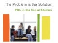 Problem Based Learning in the Social Studies