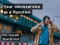 ScalaItaly 2015 - Your Microservice as a Function