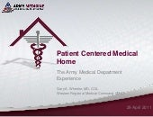 Patient Centered Medical Home; The ...