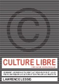 Culture libre par Lawrence-Lessig