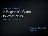 A Beginner's Guide to WordPress - P...