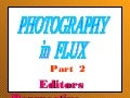 Photography in Flux (Editors Perspective) from the SNAG PDS 2011