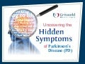 Uncovering the Hidden Symptoms of Parkinson's Disease