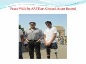 Peace walk by aaf tian created asian record