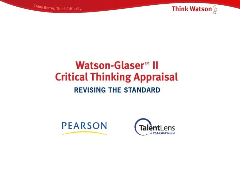 The watson glaser critical thinking test