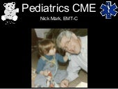 Pediatricscme2007 090317125834-phpa...