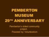 Pemberton museum29 th