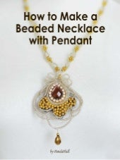 How to Make a Beaded Necklace with Pendant