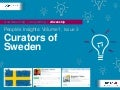 People's Insights Volume1 Issue3 : Curators Of Sweden