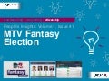 People's Insights Volume 1 Issue 41: MTV Fantasy Election