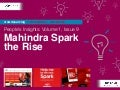 People's Insights Volume 1, Issue 9 : Mahindra Spark The Rise