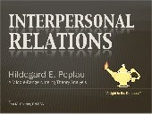 Peplau   interpersonal relations pp...