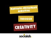 Redefining Performance Marketing Through Creativity