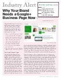 Why Your Brand Needs a Google+ Page Now