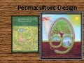 Permaculture design I- intro, state of the world, ethics and principles 1-4