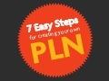 7 Easy Steps for Creating Your Own PLN