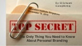 Personal branding the only thing you need to know