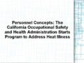 Personnel Concepts: The California Occupational Safety and Health Administration Starts Program to Address Heat Illness