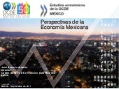 Perspectivas ocde eco survey mexico...