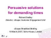 Persuasive Solutions for Demanding ...
