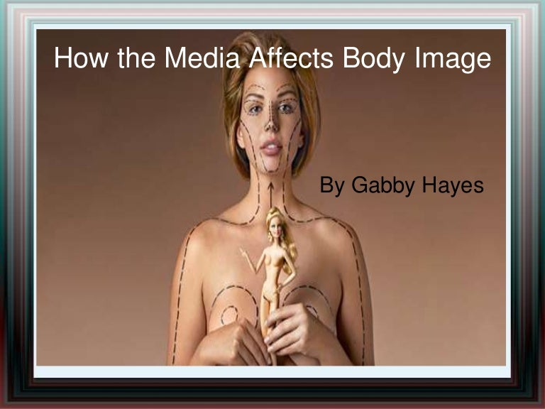 The Media And Body Image Essay Ideas - image 10