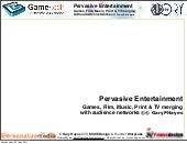 Pervasive Entertainment - Games, Fi...