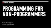 Programming For Non-Programmers: 2013