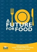 PHAA Report - A Future For Food