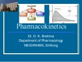Pharmacokinetics - drug absorption, drug distribution, drug metabolism, drug excretion