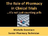 Pharmacy in clinical trials
