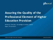 Assuring the Quality of the Professional Element of Higher Education