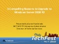 Philly Tech Fest Upgrade To Windows Server 2008 R2
