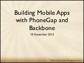 Building Mobile Apps with PhoneGap and Backbone