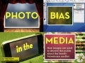 Photo Bias in the Media