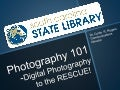 Photography 101   digital photography to the rescue