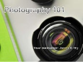 Photography 101 - San Diego Photography Classes