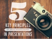 5 Principles of Using Images in Presentations
