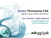 Adobe Photoshop CS4 Essentials welc...