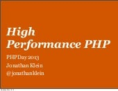PHPDay 2013 - High Performance PHP