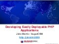 PHPNW 2010 - Developing Easily Deployable PHP Applications