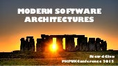 Modern software architectures - PHP UK Conference 2015