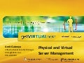 Physical And Virtual Server Management