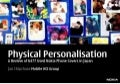 Physical  Phone Personalisation