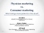 Marketing to Physicians vs. Consume...