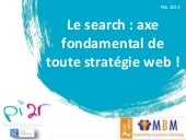 Le search : axe fondamental de tou...