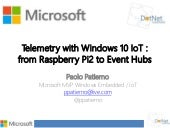 Telemetry with Windows 10 IoT Core : from Raspberry Pi2 to Event Hubs