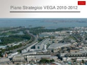 Piano Strategico VEGA 2010-2012