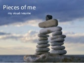 Pieces Of Me: My Visual Resume