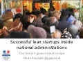 Successful Lean startups inside large national administrations: the French government recipe by Pierre Pezziardi
