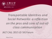 Transportable Identities and Social Networks: a reflection on the pros and cons of out-of-class communication
